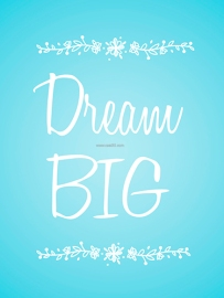 Dream Big PK